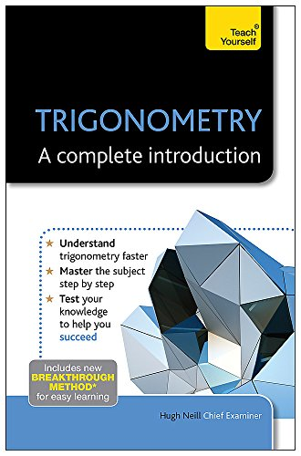 9781444191141: Trigonometry: A Complete Introduction: Teach Yourself (Teach Yourself Complete Introd)