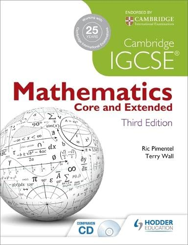 Cambridge IGCSE Mathematics Core and Extended 3ed: Terry Wall; Ric