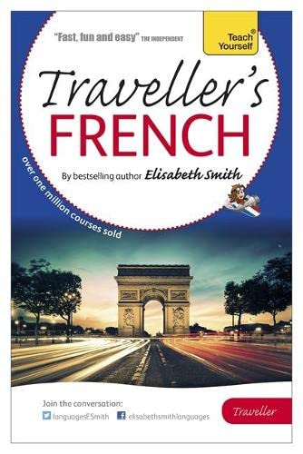 This Is A Revised Book For Those Who Want To Learn French It Has Over 25 Percent Of New Content Revamped Fit The Scene