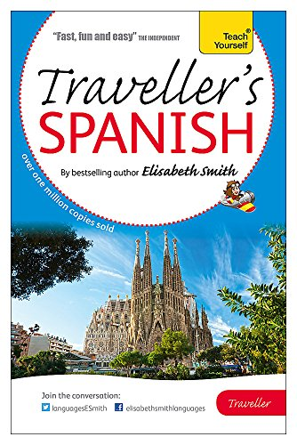 9781444193077: Elisabeth Smith Traveller's: Spanish (Teach Yourself)