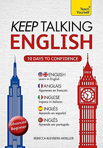 Keep Talking English: Advanced Beginner [With Phrasebook] (Teach Yourself American & British ...