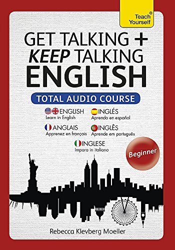 9781444193152: Get Talking and Keep Talking English Total Audio Course: The essential short course for speaking and understanding with confidence (Teach Yourself Language)
