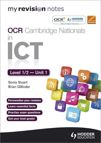 9781444193855: My Revision Notes OCR Cambridge Nationals in ICT Levels 1 / 2 Unit 1 Understanding Computer Systems