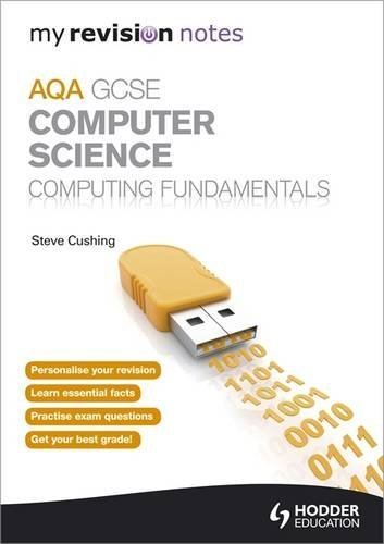 9781444193862: My Revision Notes Aqa GCSE Computer Science Computing Fundamentals