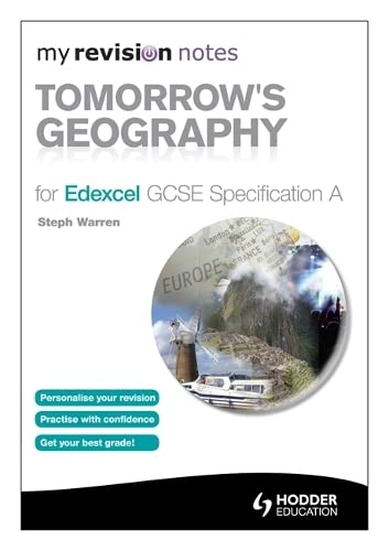 9781444193879: My Revision Notes: Tomorrow's Geography for Edexcel GCSE Specification a