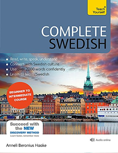 9781444195101: Complete Swedish Beginner to Intermediate Course: Learn to read, write, speak and understand a new language with Teach Yourself (Complete Language Courses)