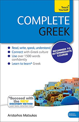 9781444195347: Complete Greek Beginner to Intermediate Course: (Book and audio support) Learn to read, write, speak and understand a new language with Teach Yourself