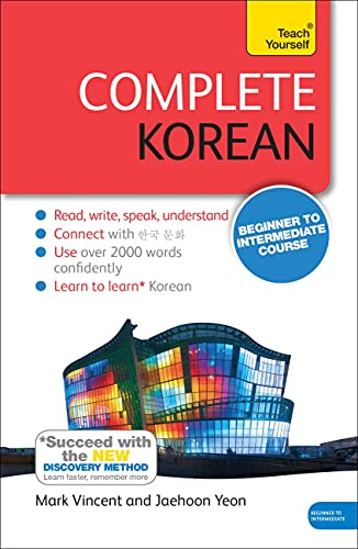 9781444195774: Complete Korean Beginner to Intermediate Course: Learn to read, write, speak and understand a new language (Teach Yourself)
