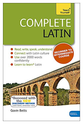 9781444195842: Complete Latin Beginner to Intermediate Book and Audio Course: Book only: New edition (Teach Yourself Complete Course)