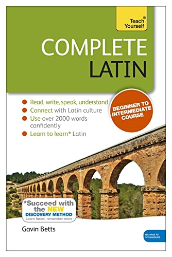 9781444195842: Complete Latin Beginner to Intermediate Course: Learn to read, write, speak and understand a new language (Teach Yourself)