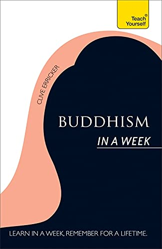 Buddhism In A Week: Teach Yourself (Teach Yourself in a Week): Erricker, Clive