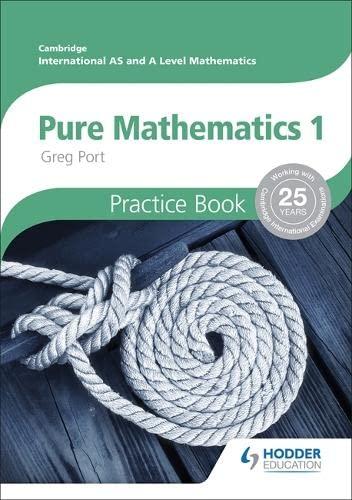 Cambridge International A/AS Mathematics, Pure Mathematics 1: Greg Port