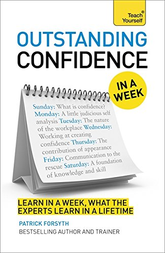 9781444197945: Outstanding Confidence in a Week: A Teach Yourself Guide (Teach Yourself: In a Week)