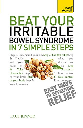 9781444198003: Beat Your Irritable Bowel Syndrome in Seven Simple Steps (Teach Yourself)