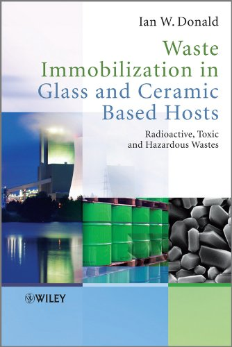 9781444319378: Waste Immobilization in Glass and Ceramic Based Hosts: Radioactive, Toxic and Hazardous Wastes