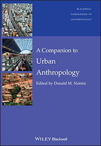 9781444330106: A Companion to Urban Anthropology (Wiley Blackwell Companions to Anthropology)