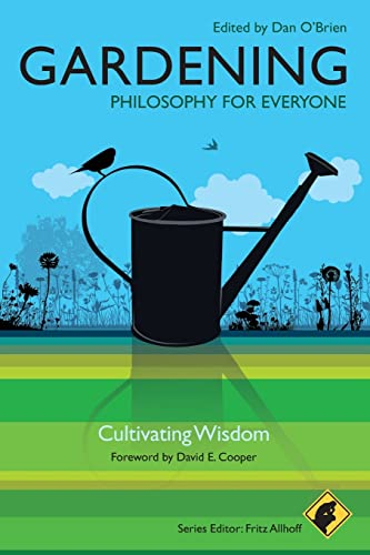 9781444330212: Gardening: Philosophy for Everyone- Cultivating Wisdom