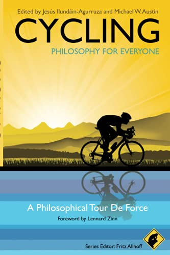 9781444330274: Cycling - Philosophy for Everyone: A Philosophical Tour de Force