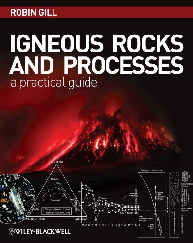 9781444330656: Igneous Rocks and Processes: A Practical Guide