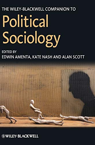 9781444330939: The Wiley-Blackwell Companion to Political Sociology