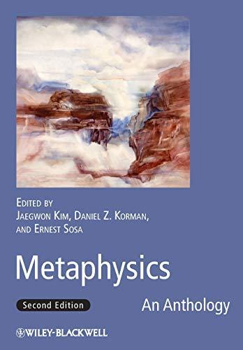 9781444331028: Metaphysics: An Anthology (Blackwell Philosophy Anthologies)