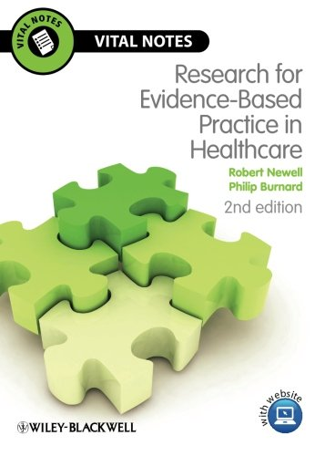 9781444331127: Research Evidence-Based Practice in Healthcare: Second Edition (Vital Notes for Nurses)