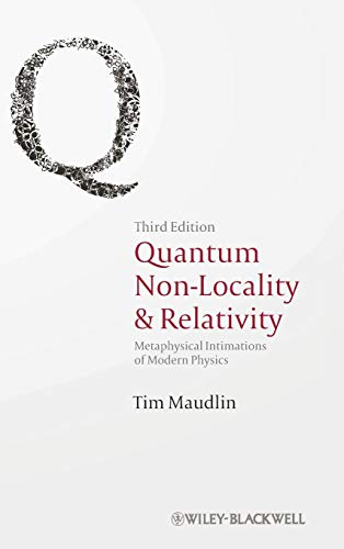9781444331264: Quantum Non-Locality and Relativity: Metaphysical Intimations of Modern Physics