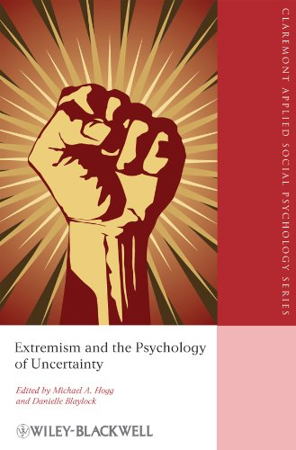9781444331295: Extremism and the Psychology of Uncertainty (Blackwell/Claremont Applied Social Psychology Series)