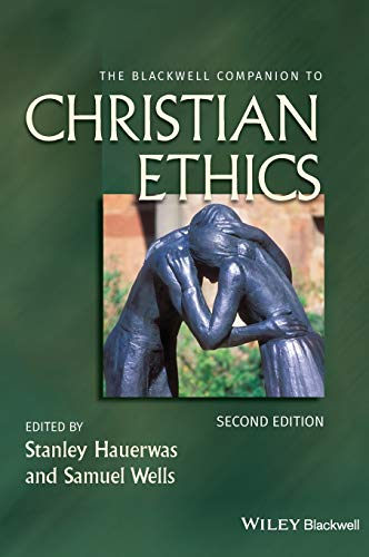9781444331349: The Blackwell Companion to Christian Ethics