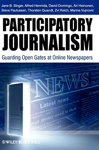 9781444332261: Participatory Journalism: Guarding Open Gates at Online Newspapers
