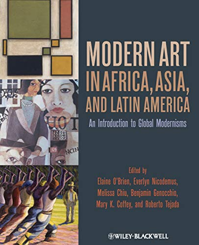 9781444332308: Modern Art in Africa, Asia and Latin America: An Introduction to Global Modernisms