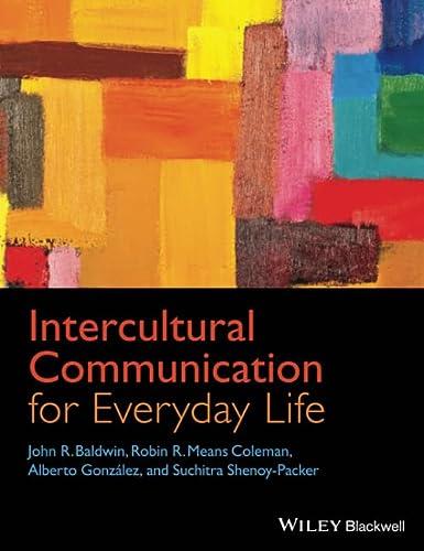 Intercultural Communication for Everyday Life: Baldwin, John R.;