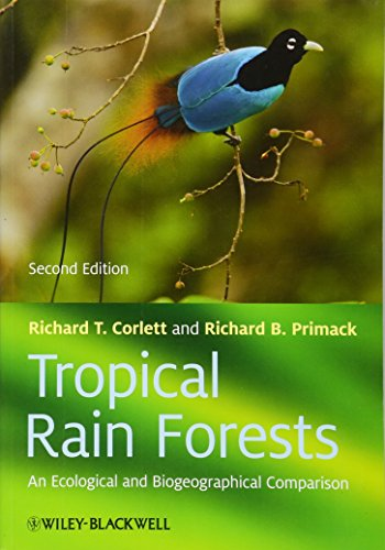 9781444332551: Tropical Rain Forests: An Ecological and Biogeographical Comparison