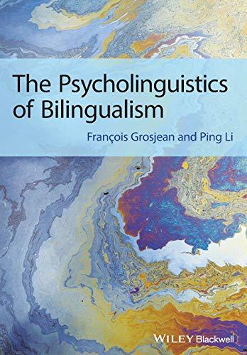 9781444332797: The Psycholinguistics of Bilingualism