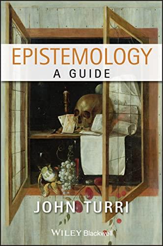 9781444333701: Epistemology: A Guide