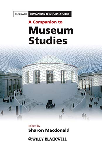 9781444334050: A Companion to Museum Studies