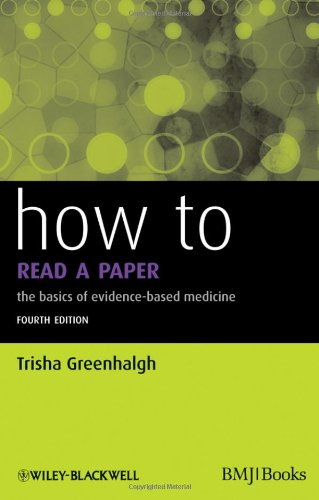 9781444334364: How to Read a Paper: The Basics of Evidence-Based Medicine (How - How to)