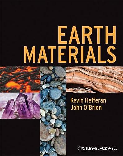 Earth Materials: Kevin Hefferan, John