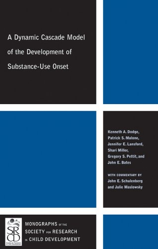 9781444334913: A Dynamic Cascade Model of the Development of Substance - Use Onset