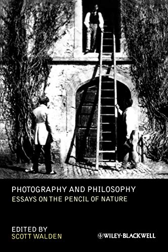 9781444335088: Photography and Philosophy: Essays on the Pencil of Nature