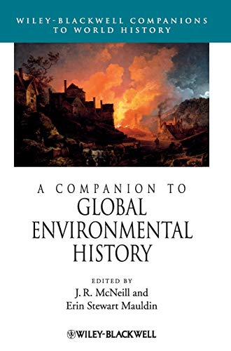 9781444335347: A Companion to Global Environmental History