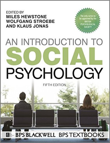 An Introduction to Social Psychology: Miles Hewstone; Wolfgang