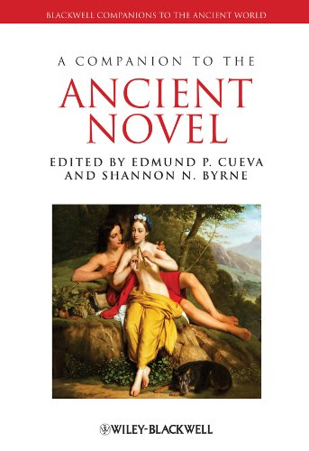 9781444336023: A Companion to the Ancient Novel (Blackwell Companions to the Ancient World)