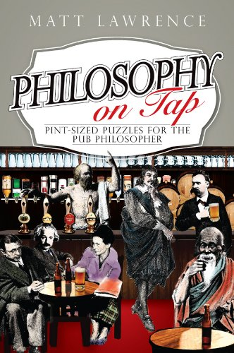 9781444336405: Philosophy on Tap: Pint-sized Puzzles for the Pub Philosopher