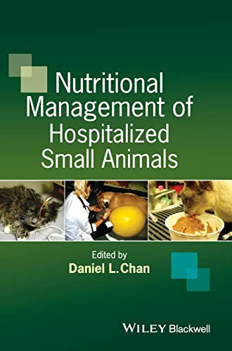 9781444336474: Nutritional Management of Hospitalized Small Animals