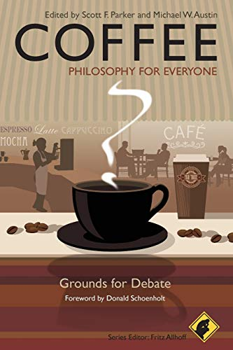 9781444337129: Coffee: Philosophy for Everyone: Grounds for Debate