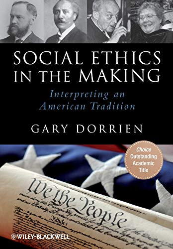 9781444337303: Social Ethics in the Making: Interpreting an American Tradition