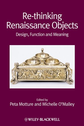 9781444337754: Re-thinking Renaissance Objects: Design, Function and Meaning
