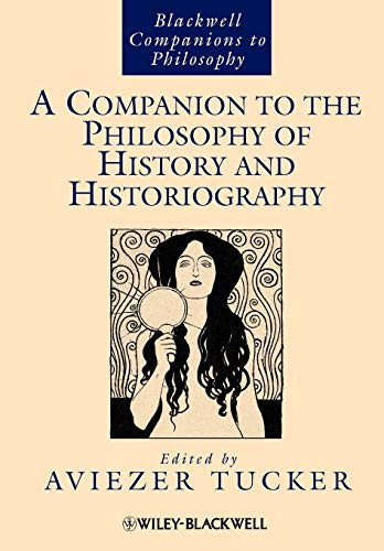 9781444337884: A Companion to the Philosophy of History and Historiography
