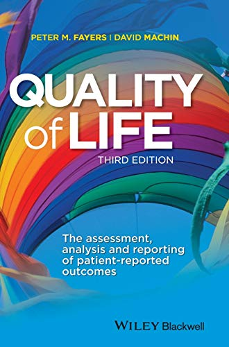 9781444337952: Quality of Life: The Assessment, Analysis and Reporting of Patient-Reported Outcomes